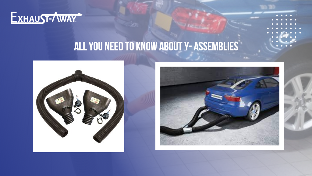 All You Need to Know About Y- Assemblies